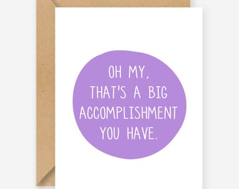 Congratulations card, big accomplishment, Funny greeting card, blank inside, recycled card