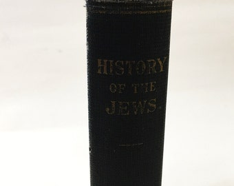 History of the Jews.  Book by Ismar Elbogen.  Circa 1926.  Union Of American Hebrew Congregations, Hardback, First Edition.