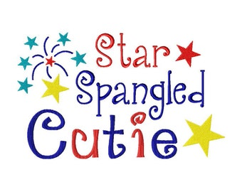 INSTANT DOWNLOAD Star Spangled Cutie great for 4th of July Holiday Machine Embroidery Design