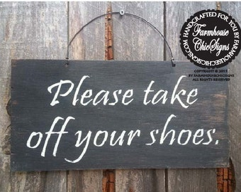 Please remove your shoes sign, Please Take Off Your Shoes Sign, no shoes sign, no shoes allowed, no shoes in house sign, remove shoes 43/136
