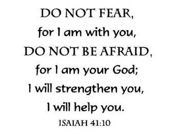 Do Not Fear For I am Your God, unmounted rubber stamp, Isaiah 41:10 Christian bible verse, scripture, Sweet Grass Stamps No.6