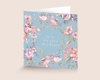 WISHES CARD – Je le dis avec des fleurs