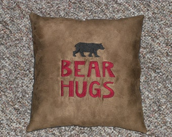 Embroidered Bear Hugs Suede Pillow, Decorative Pillow, Lodge Decor, Cabin Decor, Pillow with words