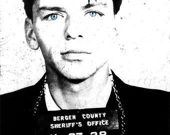 Frank Sinatra mug shot mugshot photo, print, poster pop art print poster cool poster Rat Pack blue eyes