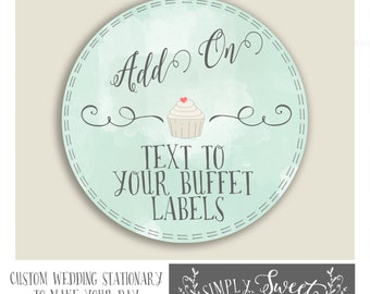ADD TEXT to you buffet labels.