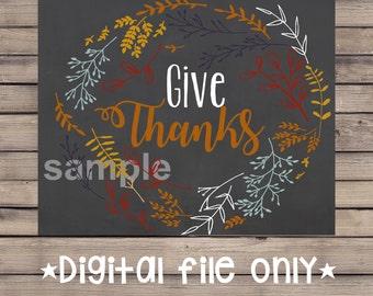 Give Thanks Printable Wall Art / Give Thanks Digital Art Print / Thanksgiving Wall Art / Fall Printables / Thanksgiving Prints / Fall Decor