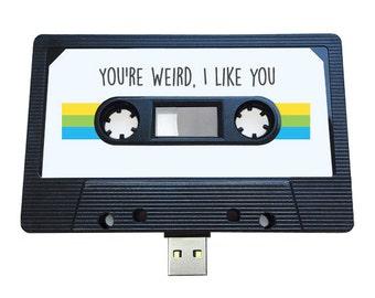 4GB/8GB/16GB You're Weird, I Like You - USB Mixtape- Retro Personalised Gift - Love, Birthday Present, Boyfriend, Girlfriend, Friend