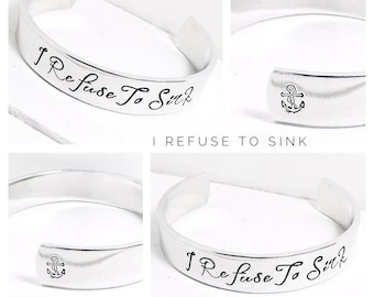 Womens Gift | I refuse to sink | Gifts for Her | Positive Thinking | Personalized Jewelry | Friends Gift | Personalized Bracelet (C066)