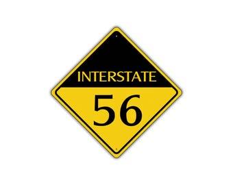 INTERSTATE 56 Highway Metal Aluminum Road Novelty Sign 12x12