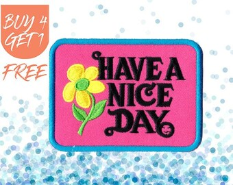 Cute Patches Pastel Patch Iron On Patch Embroidered Patch Have a Nice Day Positive Vibes