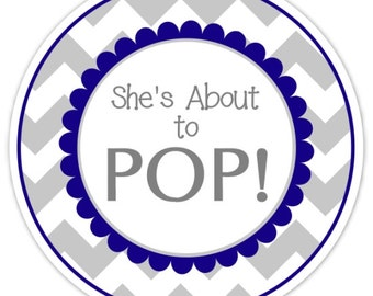 36 Baby Shower About to Pop labels, Navy Blue and Gray Chevron, About to Pop Stickers, Baby Shower Labels