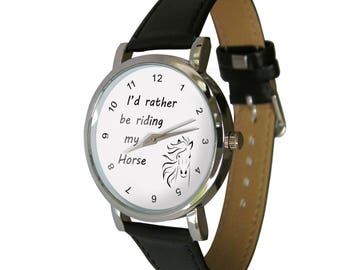Horse gift. i'd rather be riding my horse watch. ideal horsey Gift Idea for any equine Lover - mens watch - womans watch