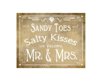With Sandy and Salty Kisses We Become Mr & Mrs Beach Style PRINTABLE Wedding Sign - Digital Download - Vintage Heart Collection