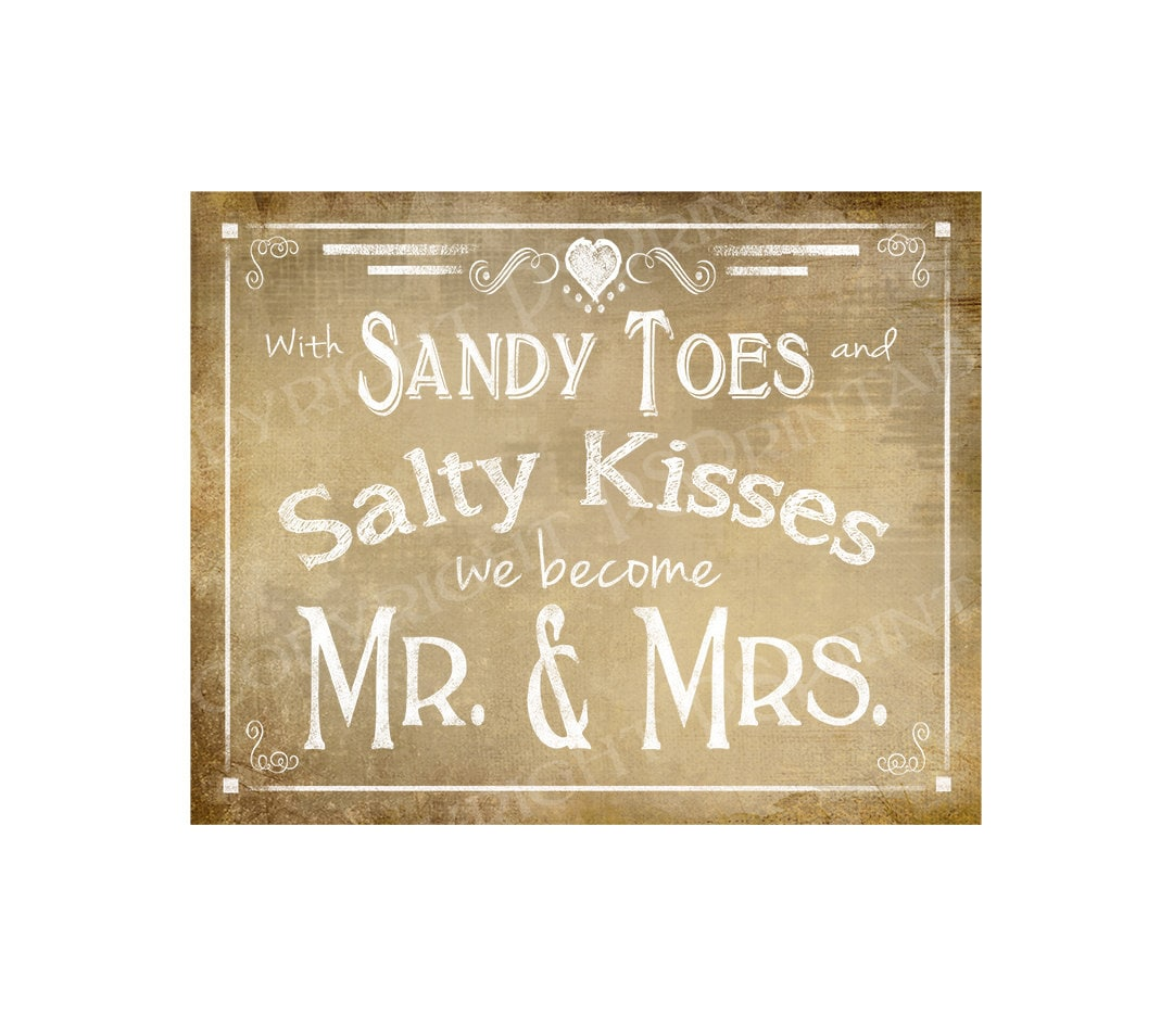 With Sandy and Salty Kisses We Become Mr & Mrs Beach Style