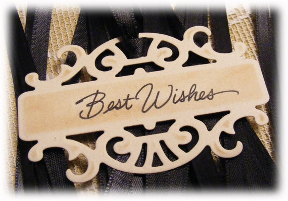 CLEARANCE SALE - Elegant Vintage looking Victorian Best Wishes Tags with black Satin Ribbon - Set of 6