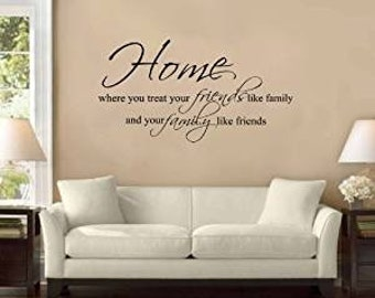 """42"""" Home Is Where You Treat Friends Like Family and Family Like Friends Large Wall Decal Sticker Quote Home Decoration Decor Living Room"""