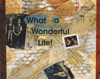 Wonderful life collage - vintage look