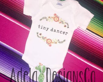 Tiny Dancer Toddler/Infant shirt and Onesies