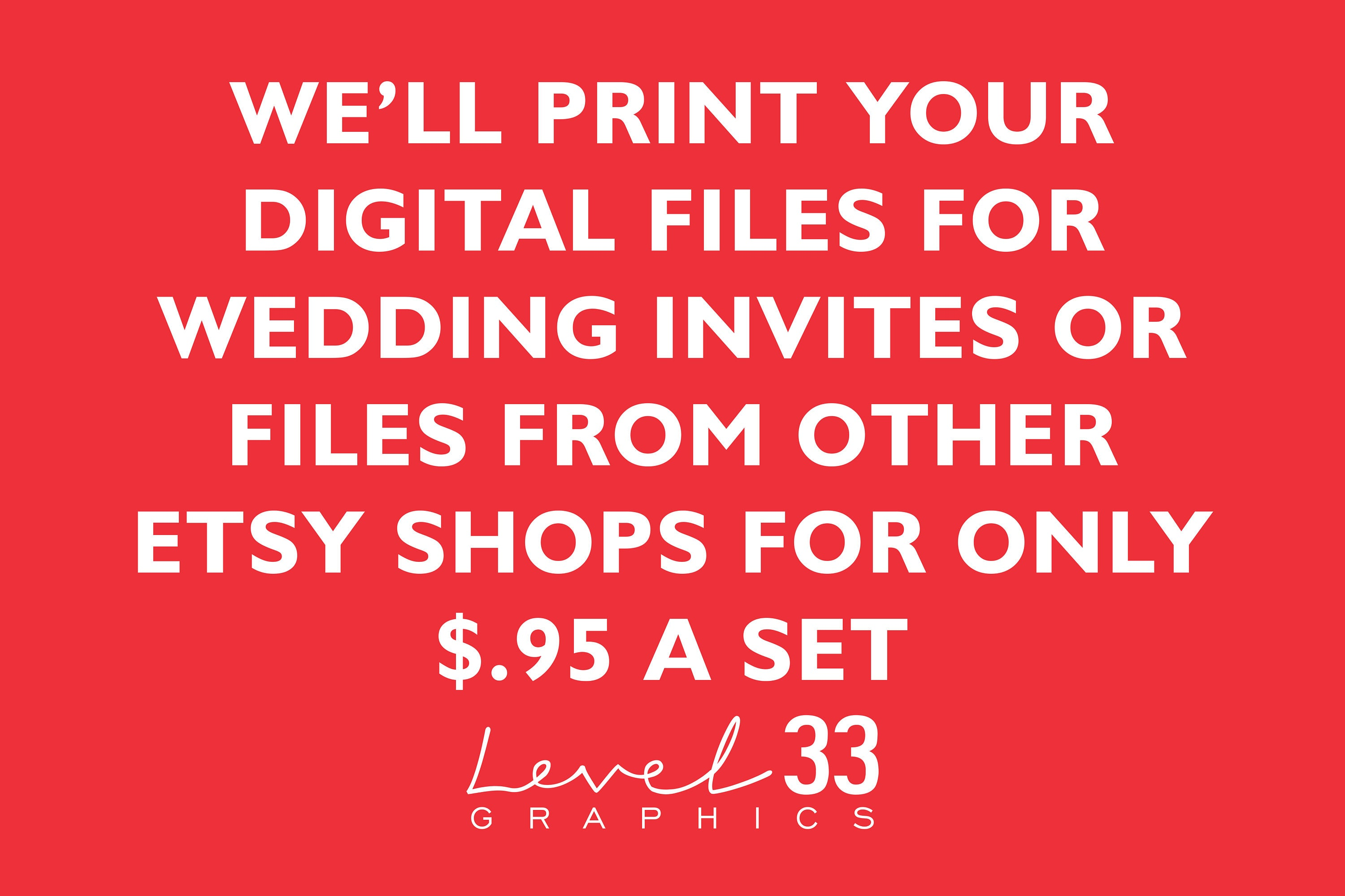 Affordable Printing of your Digital Wedding Invitations