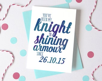 Personalised Knight in Shining Armour Date Card - Wedding Anniversary Date Card - Card for Husband - Anniversary Card - card for boyfriend