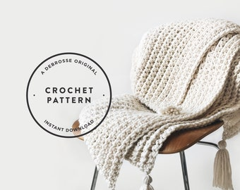 CROCHET PATTERN ⨯ Blanket, Afghan ⨯ Chunky Texture  ⨯ The Tabasse Throw