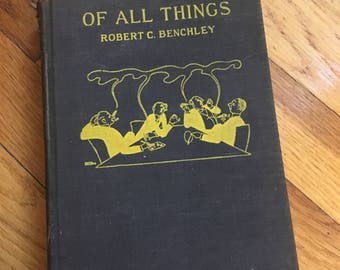 """First Edition """"Of All Things"""" by Robert Benchley (1921)"""