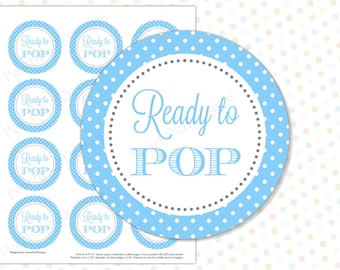 Ready to Pop sticker Blue (INSTANT DOWNLOAD) - Ready to pop tags - Ready to pop printable - Ready to pop baby shower