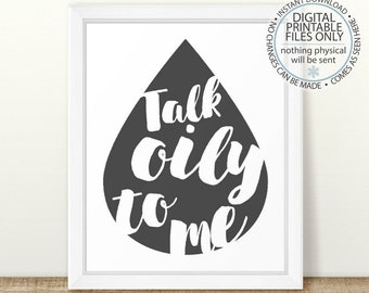 Printable Essential Oil Wall Art, Talk Oily to Me, essential oil quote, young living, doterra, essential oil printable