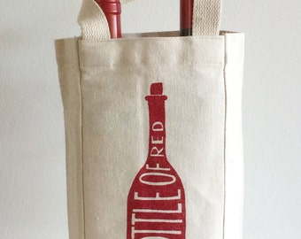 A Bottle of Red Wine Tote, Screen Printed Bag, Hostess Gift, Wine Gift
