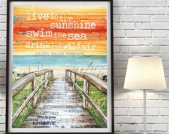 Beach Boardwalk ART PRINT or CANVAS Ralph Waldo Emerson Quote Live in the sunshine swim the sea dock home decor wall poster sign, All sizes