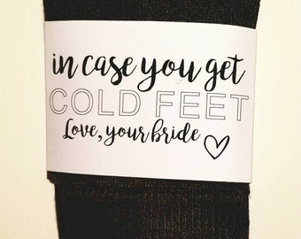 Cold feet sock wrap for groom