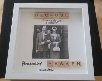 Because someone we love is in heaven, a little bit of heaven is in our home' frame.