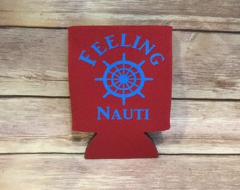 Feeling Nauti Sailing Nautical Boating Funny Can Cooler Beverage Holder Drink Hugger Red BlueGag Gift