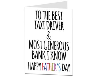 Funny Bank Taxi Happy Father's Day Card. Fathers Day Card Joke Lending Cash Free Lifts