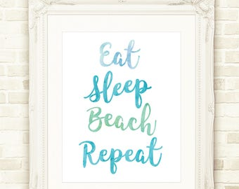 Beach Printable, Beach Decor, Beach Quote, Instant Download, Includes 3 Sizes, Eat Sleep Beach Repeat, Ocean Wall Art, Beach Wall Art