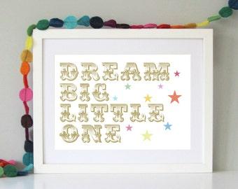 Dream big print - Nursery wall art - Neutral child's wall decor -  Child's modern wall art - Dream big art print - Gift for children