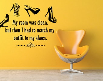 Wall Decal Sticker Bedroom Shoesh Clothes Quote Funny Girls Room Home Decor  360b