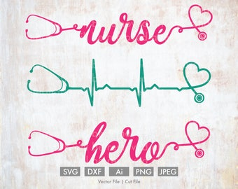 Nurse Hero Stethoscope svg - Cut File/Vector, Silhouette, Cricut, SVG, png, DXF, Clip Art, Download, Health, Doctor, EKG, Heart, lpn, rn bsn