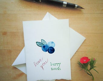 Love You Berry Much Love Card / Pun & Punny Love Card / Blueberries Love Card / Love You Very Much Card / Watercolor Fruit Card