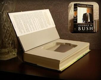 Hollow Book Safe & Flask - George W. Bush Decision Points - Secret Book Safe