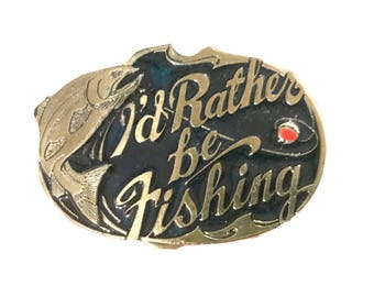 Vintage Fisherman Belt Buckle - I'd Rather Be Fishing - Fly - Salmon - Trout - Fishing - Lake - River - Sport - Gear Lure Men's