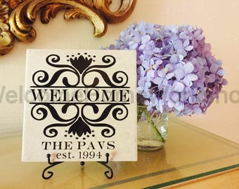 WELCOME personalized  TILE & EASEL, Housewarming Gift, Closing Gift, Established Sign, Name Sign, Hostess Gift, Custom Gift, Last Name Sign