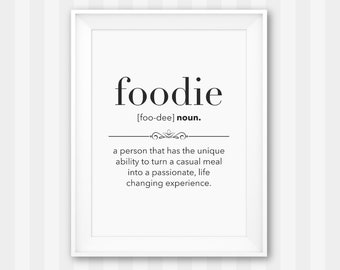Foodie Gift Idea / Food Definition Print / Chef Wall Art / Kitchen Printable / Kitchen Wall Art / Kitchen Decor / Gift for Foody