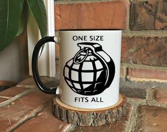 Grenade Mug, One size fits all, Military Gift, Funny Mug, gifts for him, fathers day gift, Christmas gift, gift for her, sarcastic mug gift