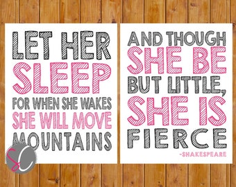Let Her Sleep For When She Wakes Be But Little She is Fierce Hot Pink Black Nursery Wall Art DIY two 8x10 Digital JPG Instant Download (211)