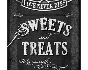 Printable SWEETS and TREATS - candy bar Wedding  sign instant download digital file - DIY - Love Never Dies Halloween wedding collection