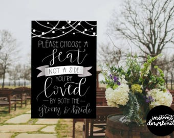 Choose a Seat Not a Side Sign 24x36, Wedding Sign, Digital Download, Pick a Seat Sign, Wedding Decor Printable