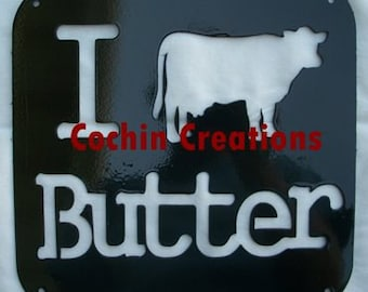 I cow butter!