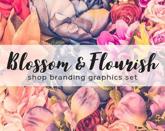 Floral Roses Shop Branding Banners, Avatar Icons, Business Card, Logo Label + More - 13 Premade Graphics Files - BLOSSOM & FLOURISH