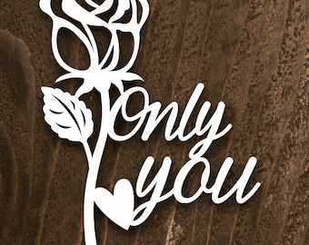 "Papercut Template -""Only you"""